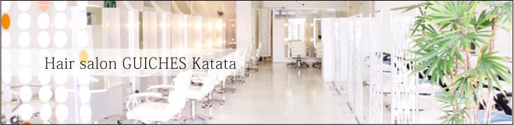 Hair salon GUICHES Katata