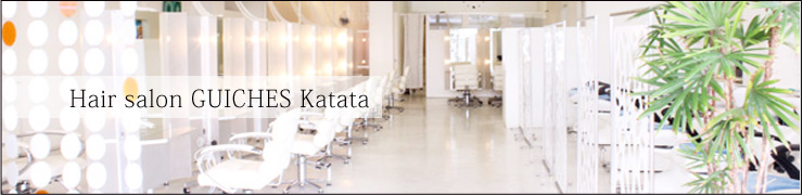 Hair salon GUICHES Katata